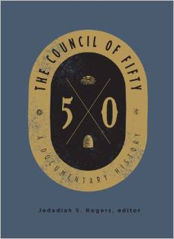 Council of Fifty: A Documentary History, editor: Jed Rogers